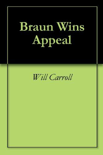 Braun Wins Appeal