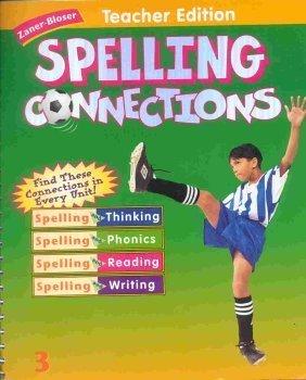 Download Zaner Bloser Spelling Connections 3Rd Grade Spiral Teacher Edition 2000 Isbn 0736700501 pdf
