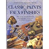 Classic Paints and Faux Finishes, Annie Sloan and Kate Gwynn, 0895775239