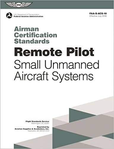 Remote Pilot Airman Certification Standards: FAA-S-ACS-10