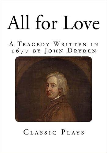 All For Love John Dryden Pdf