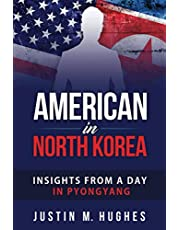 American in North Korea: Insights from a Day in Pyongyang