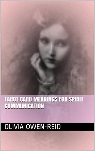 Tarot Card Meanings For Spirit Communication (The Tarot Affair Book 1) ()