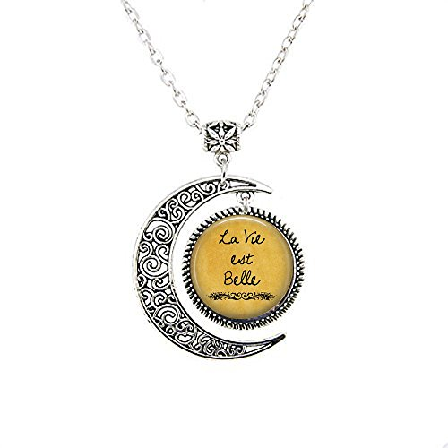 La Vie EST Belle - Life is Beautiful - Optimism - Happiness - The Good Life - French Quote Jewelry Moon Necklace
