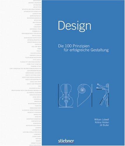 Design: Die 100 Prinzipien für erfolgreiche Gestaltung