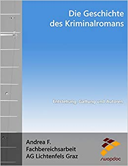 Como Descargar Libro Gratis Die Geschichte Des Kriminalromans: Entstehung, Gattung Und Autoren Novedades PDF Gratis