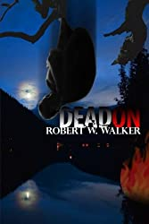 Dead On: A Kat Holley, Marcus Rydell PI Suspense-Thriller