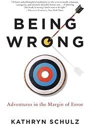 Being Wrong: Adventures in the Margin of Error