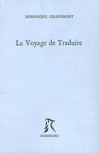 Livres Le voyage de traduire pdf, epub