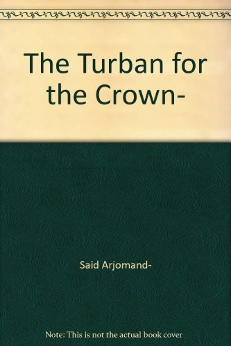 The Turban for the Crown- (The Turban For The Crown)