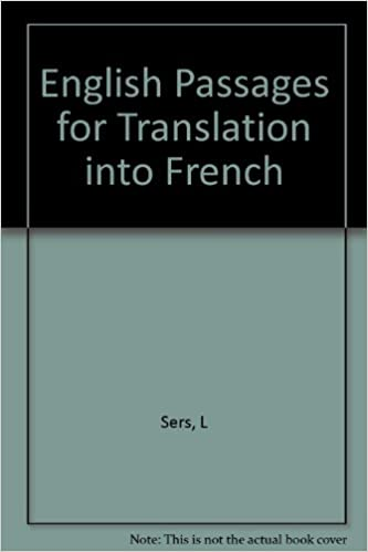English Passages For Translation Into French L Sers Amazon Com Books