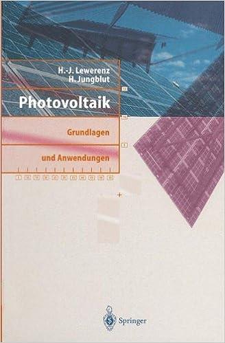 Photovoltaik: Grundlagen und Anwendungen