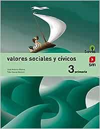 Valores sociales y cívicos. 3 Primaria. Savia