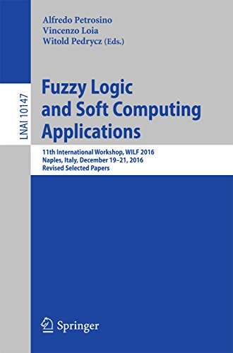 Fuzzy Logic and Soft Computing Applications: 11th International Workshop, WILF 2016, Naples, Italy, December 19–21, 2016, Revised Selected Papers (Lecture Notes in Computer - Shops In Naples