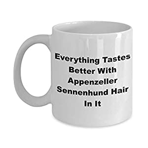 Funny Appenzeller Sennenhund Mug - Coffee Cup Ideas Dog Mom Dad Owners - Everything Tastes 20