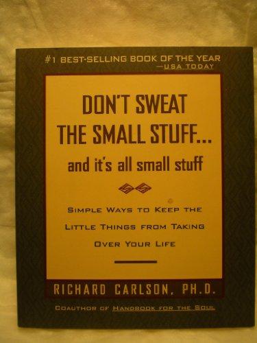 Don't Sweat the Small Stuff