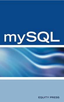 mySQL Questions, Answers, and Explanations: mySQL Database certification review guide by [Bowles, Emilee Newman]