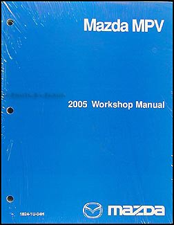 2005 mazda mpv repair shop manual original mazda amazon com books rh amazon com 1991 Mazda MPV 1998 Mazda MPV