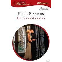 De Volta ao Coração: Harlequin Paixão Clássicos - ed.07