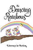 The Dancing Rainbows: Literacy in Action