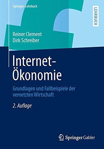 internet-konomie-grundlagen-und-fallbeispiele-der-vernetzten-wirtschaft-springer-lehrbuch