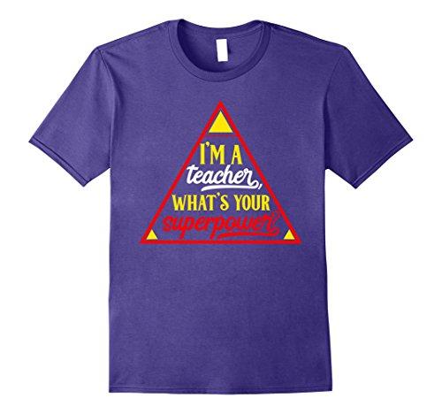 [Mens I'm a Teacher tshirt What's Your Superpower XL Purple] (Super Teacher Costume Ideas)