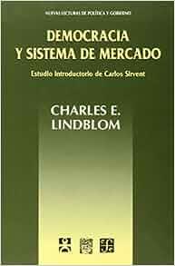Democracia y sistema de mercado (Nuevas Lecturas de