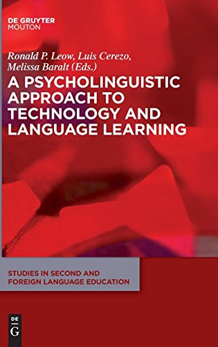 A Psycholinguistic Approach to Technology and Language Learning (Studies in Second and Foreign Language Education [Ssfle]) by Walter de Gruyter