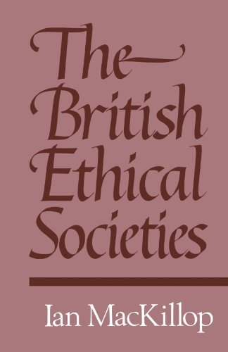 The British Ethical Societies by Ian MacKillop (2011-10-26)