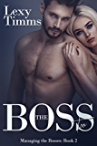 The Boss Too: Billionaire Romance (Managing the Bosses Book 2)