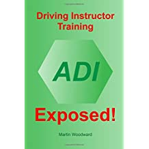 Driving Instructor Training Exposed!