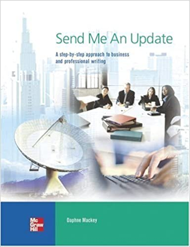Book Send Me an Update: A Step-by-Step Approach to Business and Professional Writing by Daphne Mackey (2005-09-15)