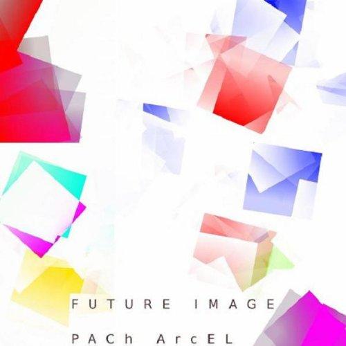 Future Image - PACh ArcEL