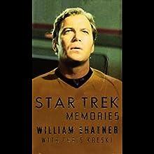 Star Trek Memories Audiobook by William Shatner Narrated by William Shatner