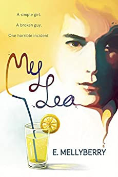 My Lea (A Broken Love Story Book 1) by [Mellyberry, E.]
