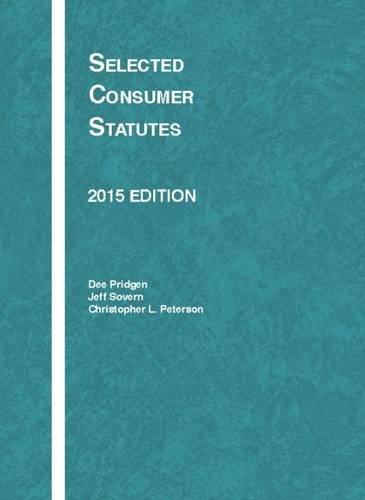 Selected Consumer Statutes (Selected Statutes)