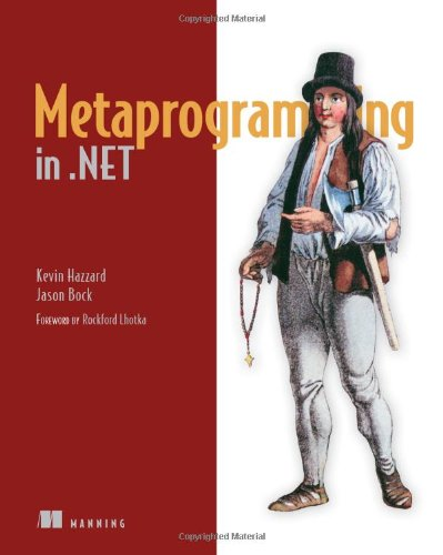 Metaprogramming in .NET by Manning Publications