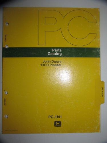 John Deere 1300 Planter Parts Catalog Book Manual Original (Planter Parts Catalog)