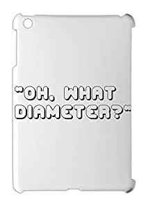 """""Oh, what diameter?"""" iPad mini - iPad mini 2 plastic case"