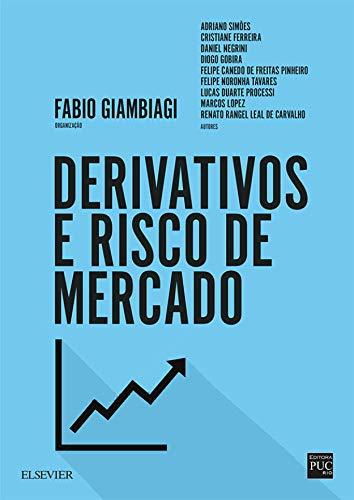 Derivativos risco mercado Fabio Giambiagi ebook