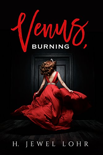 Venus burning kindle edition by h jewel lohr literature venus burning by lohr h jewel fandeluxe Image collections