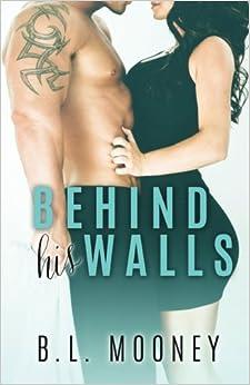 Behind His Walls