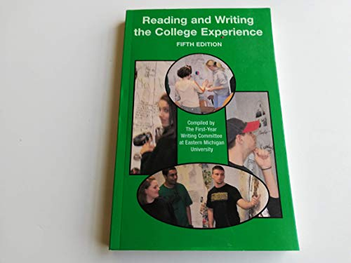 Reading and Writing the College Experience (Special Edition for Eastern Michigan University)