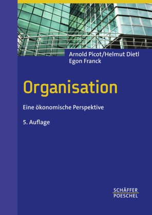Organisation: Eine ökonomische Perspektive