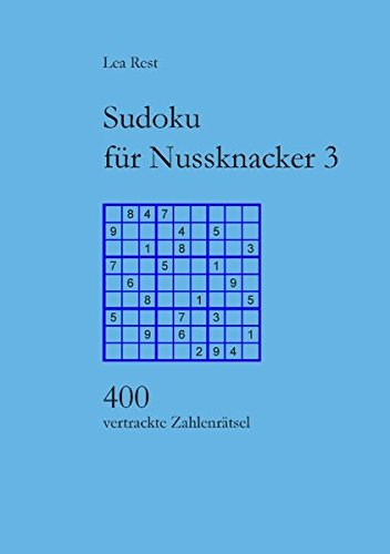 Sudoku für Nussknacker 3: 400 vertrackte Zahlenrätsel
