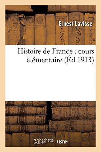 Histoire de France: Cours Élémentaire (French Edition)