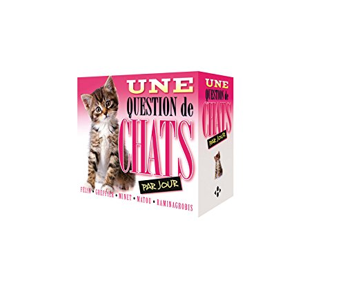 Une question de chats par jour 2016 [ one a day cat question calendar ] (French Edition) by French and European Publications Inc