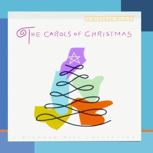The Carols Of Christmas - A Windham Hill Collection]()