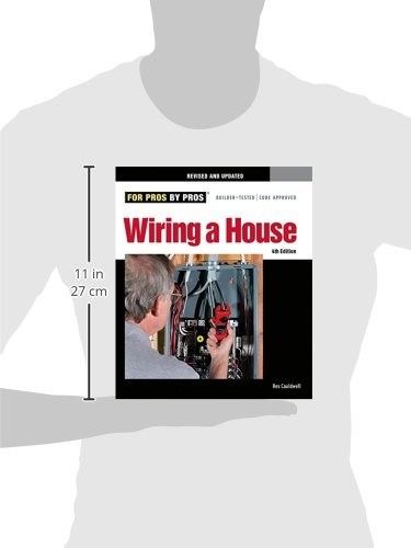 wiring a house 4th edition for pros by pros rex cauldwell rh amazon com House Wiring Diagram Examples rex cauldwell book wiring a house