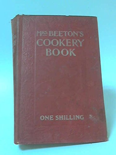 Mrs Beetons Cookery Book - Mrs Beeton's cookery book.: a household guide all about cookery, household work, marketing, prices, provisions, trussing, serving, carving, menus, etc., etc.